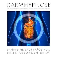 Darmhypnose: Sanfte Heilaufträge für einen gesunden Darm