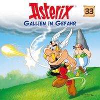 33: Gallien in Gefahr