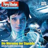 Perry Rhodan 3075: Die Warnung der Signatin