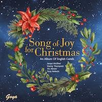 Song of Joy for Christmas. An Album of English Carols
