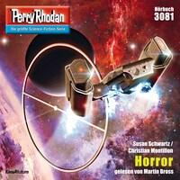 Perry Rhodan 3081: Horror