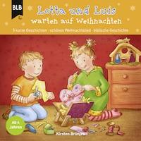 Lotta und Luis warten auf Weihnachten