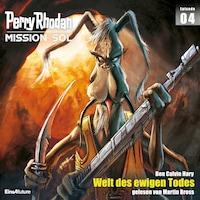 Perry Rhodan Mission SOL Episode 04: Welt des ewigen Todes