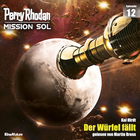 Perry Rhodan Mission SOL Episode 12: Der Würfel fällt