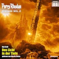 Perry Rhodan Mission SOL 2 Episode 06: Das Licht in der Tiefe