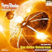 Perry Rhodan Mission SOL 2 Episode 08: Das Gelbe Universum
