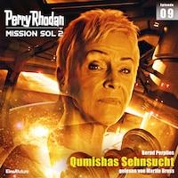 Perry Rhodan Mission SOL 2 Episode 09: Qumishas Sehnsucht