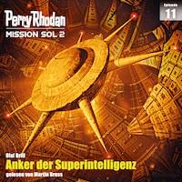 Perry Rhodan Mission SOL 2 Episode 11: Anker der Superintelligenz
