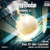 Perry Rhodan Neo 236: Das Ei der Loower