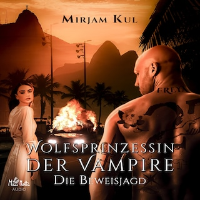 Wolfsprinzessin der Vampire