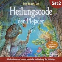 Heilungscode der Plejader (Übungs-Set 2)