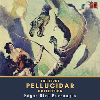 The First Pellucidar Collection