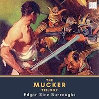 The Mucker Trilogy
