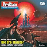 Perry Rhodan 3083: Die drei Haluter