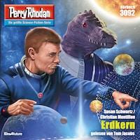 Perry Rhodan 3092: Erdkern