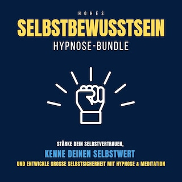 Hypnose-Bundle: Hohes Selbstbewusstsein