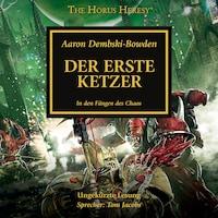 The Horus Heresy 14: Der Erste Ketzer
