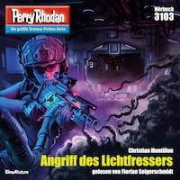 Perry Rhodan 3103: Angriff des Lichtfressers