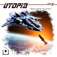 Utopia 5 - Der tote Planet