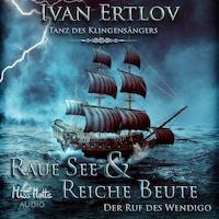 Raue See & Reiche Beute