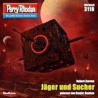 Perry Rhodan 3118: Jäger und Sucher