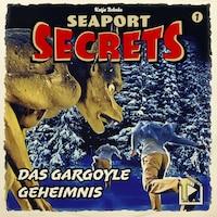 Seaport Secrets 01 – Das Gargoyle Geheimnis