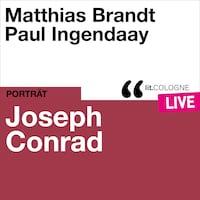 Joseph Conrad - lit.COLOGNE live (Ungekürzt)