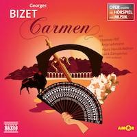 Carmen - Oper als Hörspiel