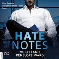 Hate Notes (Ungekürzt)