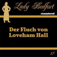 Folge 17: Der Fluch von Loveham Hall