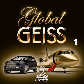 Best of Comedy: Global Geiss, Folge 1