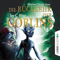 Die Rückkehr der Goblins, Teil 2