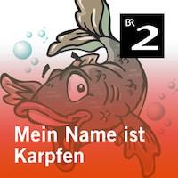 Mein Name ist Karpfen