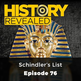 Schindler's List - History Revealed, Episode 76