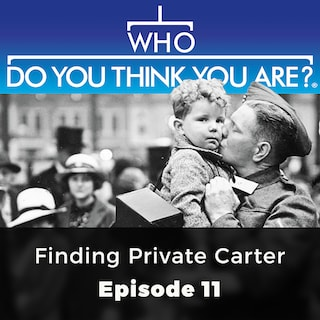 Finding Private Carter - Who Do You Think You Are?, Episode 11