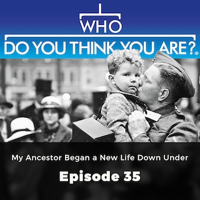 My Ancestor Began a New Life Down Under