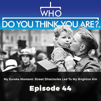 My Eureka Moment: Street Directories Led to my Brighton Kin