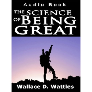 The Science of Being Great (Unabridged)