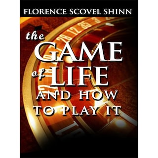 The Game of Life and How To Play It (Unabridged)