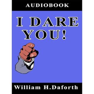 I Dare You! (Unabridged)