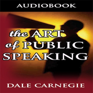 Art of Public Speaking (Unabridged)