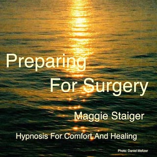 Preparing for Surgery - Hypnosis for Comfort and Healing (Unabridged)