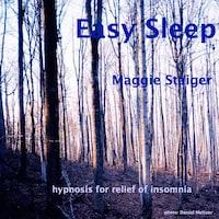 Easy Sleep - Hypnosis for Relief of Insomnia (Unabridged)