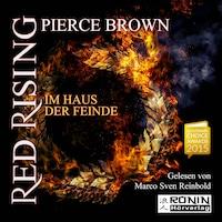 Im Haus der Feinde - Red Rising 2 (Ungekürzt)