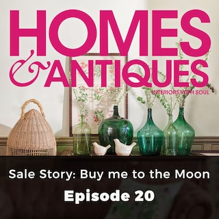 Homes & Antiques, Series 1, Episode 20: Sale Story: Buy me to the Moon