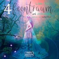 The Morgain Chroniken, Band 4: Feentraum und Sternentanz (ungekürzt)