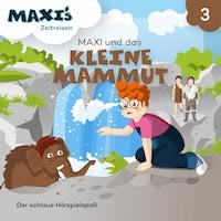 Maxi's Zeitreisen, Folge 3: Maxi und das kleine Mammut