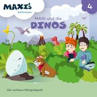 Maxi's Zeitreisen, Folge 4: Maxi und die Dinos