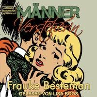 MännerVersteherin - Das Handbuch für verzweifelte Frauen (ungekürzt)