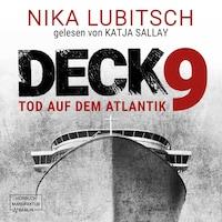 Deck 9 - Tod auf dem Atlantik (ungekürzt)